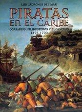 9788477826101: Ladrones del mar, piratas en el caribe, los - corsarios, filibusteros y bucaneros 1493-1700