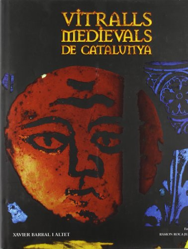 9788477826262: Vitralls medievals de catalunya