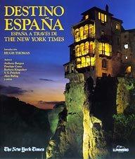 Destino espana/ destiny spain: espana a travez: Bates, Katharine Lee