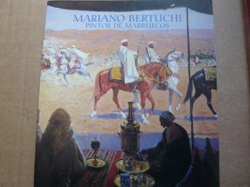 9788477826750: Mariano Bertuchi: Pintor de Marruecos