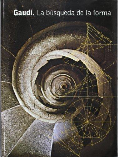 9788477827245: Gaudi.la busqueda de la forma