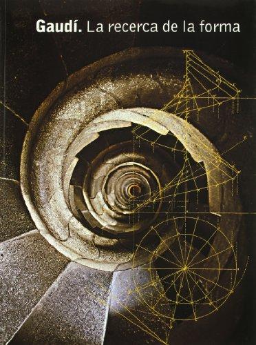 9788477827269: Gaudi, la recerca de la forma