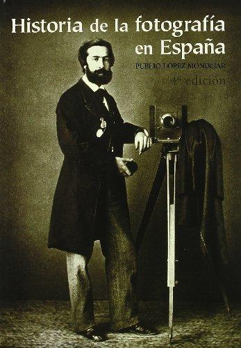 9788477827832: Historia de la fotografia en España