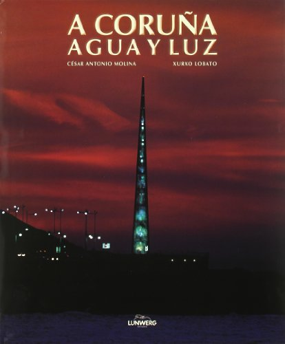 9788477827856: A Coruña, agua y luz