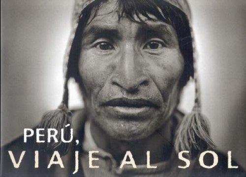 9788477827894: Peru, viaje al sol / Peru, travel to the sun