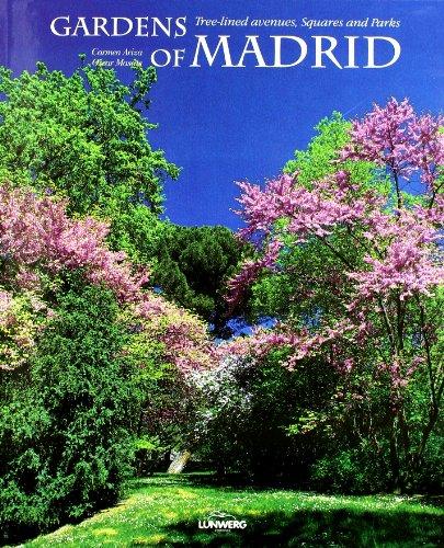 Jardines de Madrid : Paseos Arbolados, Plazas y Parques - Ariza Muñoz, Carmen; Masats, Oscar