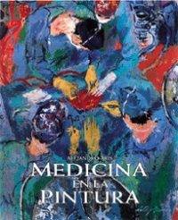 Medicina En La Pintura (Spanish Edition): Alejandro Aris