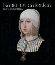 Isabel La Catolica, Reina De Castilla (Esp/Ing) - Vv.Aa.