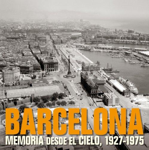 9788477829331: Barcelona. Memoria desde el cielo