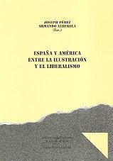 9788477840756: España y América, entre la Ilustración y el Liberalismo: 44 (Collection de la Casa de Velázquez)