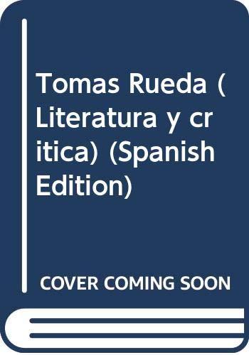 Tomas Rueda (Literatura y critica) (Spanish Edition): Azorin