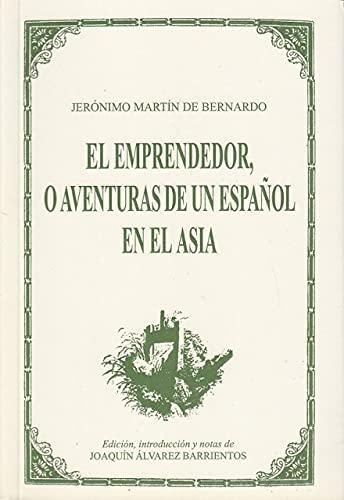 9788477843078: El emprendedor, o aventuras de un español en el Asia