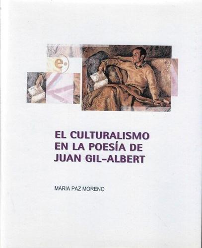 9788477843801: El culturalsimo en la poesia de Juan Gil-albert