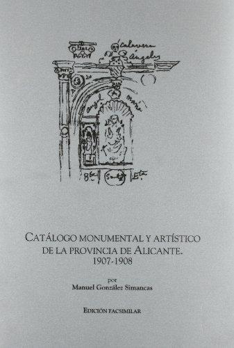 9788477845874: Catalogo monumental y artistico dela provincia de Alicante, 1907-1908