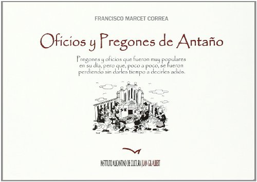9788477848462: Oficios y pregones de anta±o
