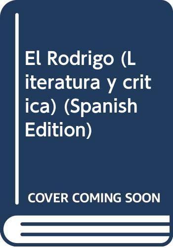 9788477849667: El Rodrigo (Literatura y critica) (Spanish Edition)