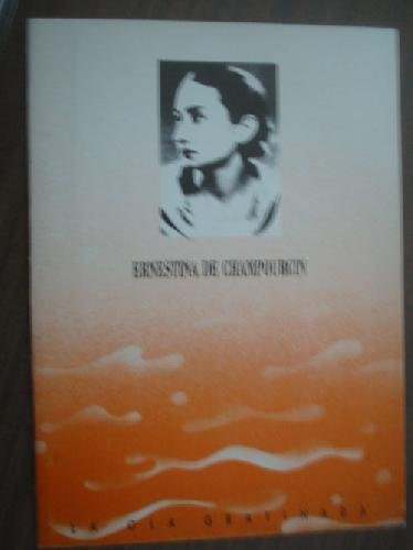 9788477850694: Ernestina de Champourcin