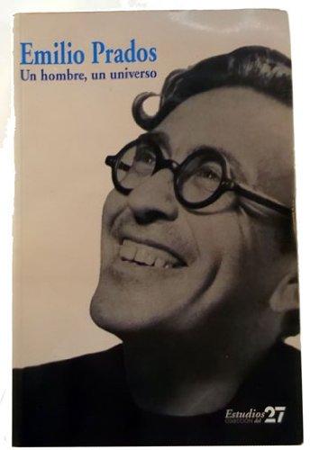 9788477853909: Emilio prados: un hombre un universo - AbeBooks ...