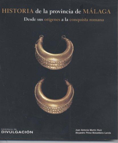 9788477855118: Historia de La Provincia de Malaga (Biblioteca de Divulgacion) (Spanish Edition)