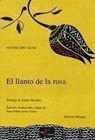 9788477855941: LLANTO DE LA ROSA,EL