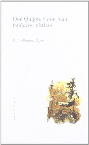 9788477856702: Don quijote y don Juan, muñecos misticos