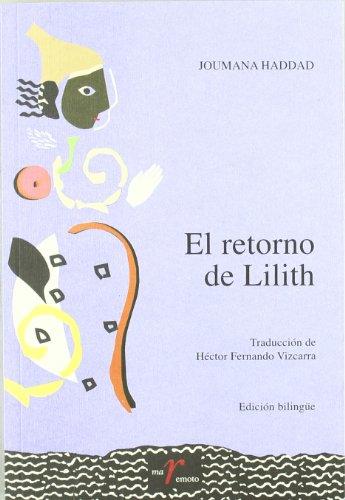 9788477858447: Retorno de Lilith, El