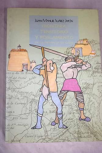 9788477860754: Frontera, territorio y poblamiento en la provincia de Cadiz (Spanish Edition)