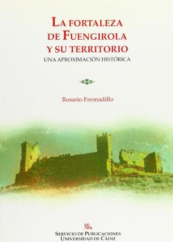 9788477865124: La fortaleza de Fuengirola : aproximación histórica