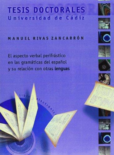 9788477865971: Aspecto verbal perifrásico en las gramáticas del español y su relación con otras lenguas, el