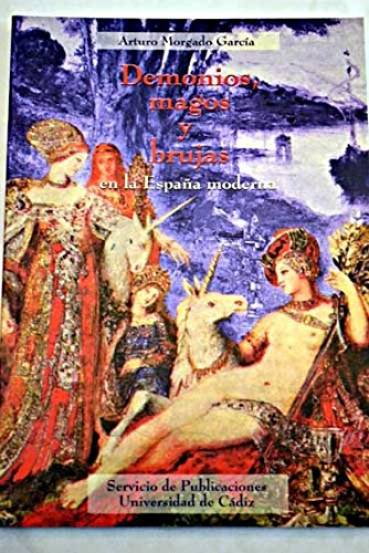 9788477866381: Demonios, magos y brujas en la España Moderna