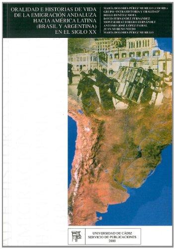 9788477866732: Oralidad e historias de vida.: De la emigración andaluza hacia América Latina (Brasil y Argentina) en el siglo XX