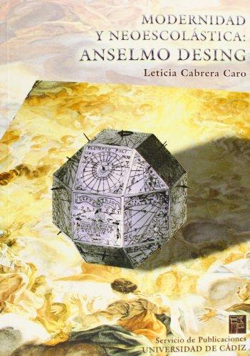9788477867036: Modernidad Y Neoescol�stica: Anselmo Desing