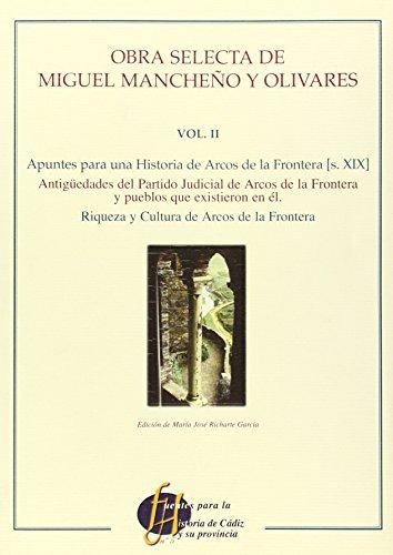 9788477868040: Obra Selecta de Miguel Manche~no y Olivares (Fuentes Para la Historia de Cadiz y su Provincia) (Spanish Edition)