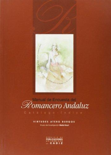 9788477868262: Manual de encuesta del romancero andaluz.: Catálogo-à ndice
