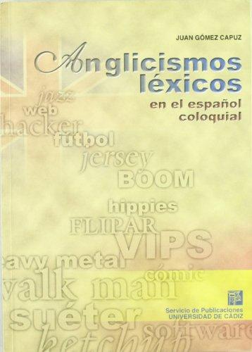 9788477869146: Anglicismos léxicos en el español coloquial