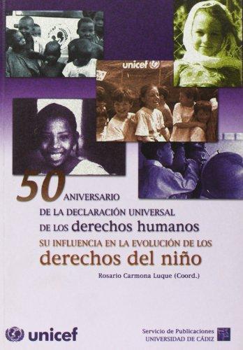 9788477869351: Curso: 50 Aniversario de La Declaracion Universal de Derechos Humanos: Su Influencia En La Evolucion de Los Derechos del Nino
