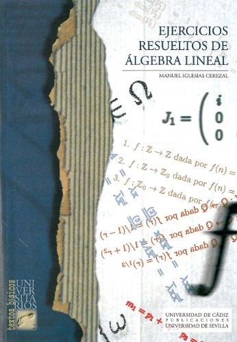 9788477869436: Ejercicios resueltos de álgebra lineal