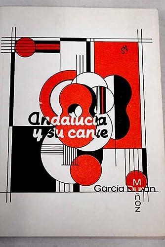 Andalucia y su cante (Spanish Edition): Duran Munoz, Garcia