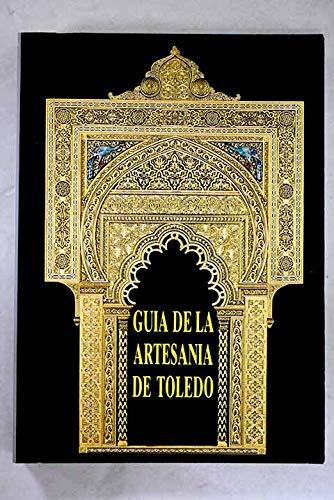 9788477880691: Guía de la artesanía de Toledo (Spanish Edition)