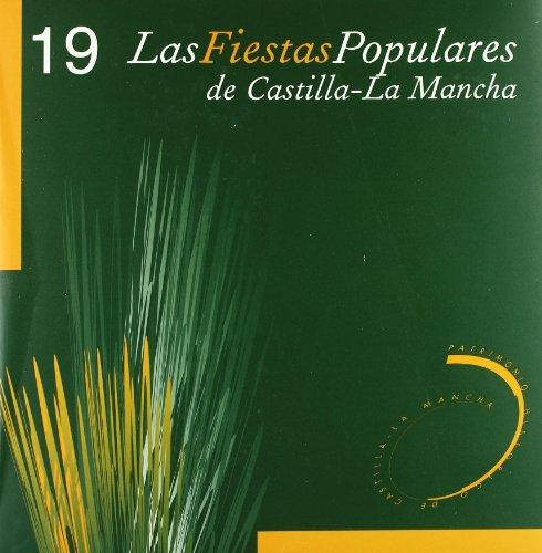 FIESTAS POPULARES DE CASTILLA-LA MANCHA, LAS (ESTUCHE): GONZALEZ CASARRUBIOS, CONSOLACION
