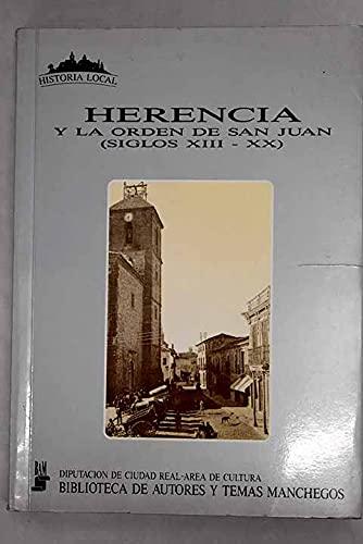 9788477890591: Herencia y la Orden de San Juan: Siglos XIII-XX (Historia local) (Spanish Edition)