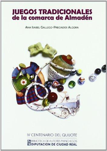 Juegos Tradicionales de La Comarca de Almaden: Ana Isabel Gallego-Preciados