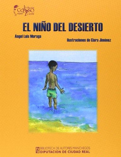 9788477892977: Niño del desierto, el (Biblioteca A. Manchegos)