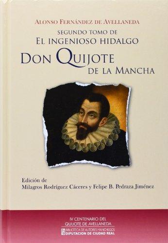 9788477893097: Don Quijote de la Mancha. Segundo tomo de El Ingenioso Hidalgo (Biblioteca A. Manchegos)