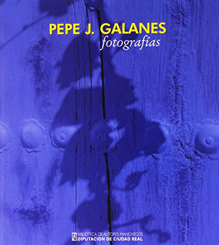 PEPE J. GALANES: FOTOGRAFÍAS: Pepe J. Galanes