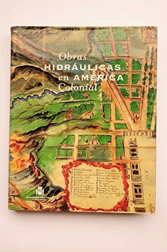 Obras hidraulicas en America colonial (Spanish Edition)