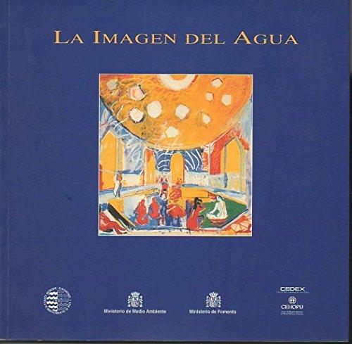 LA IMAGEN DEL AGUA. - OJEDA QUINTANA, Juan José. VAZQUEZ DE LA CUEVA, Ana.