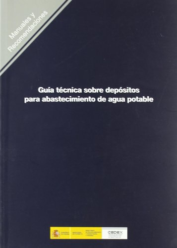 9788477905134: GUIA TECNICA SOBRE DEPOSITOS PARA ABASTECIMIENTO DE AGUA POTABLE