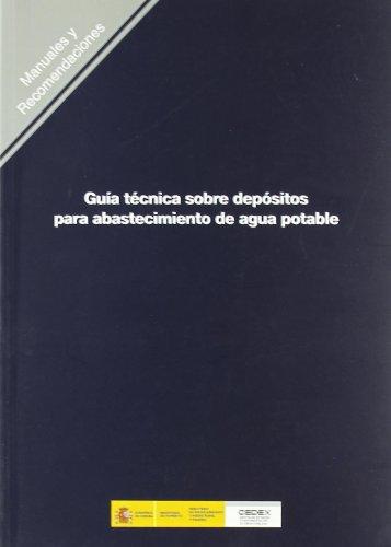9788477905134: Guía técnica sobre depósitos para abastecimiento de agua potable. R-20