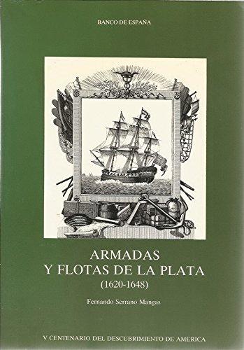 9788477930235: Armadas y flotas de la plata, 1620-1648 (V Centenario del descubrimiento de América) (Spanish Edition)